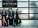 Up in the Air, sus in aer, George clooney, filme cu George Clooney